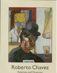 Roberto Chavez: Paintings and Drawings (Paperback)