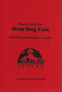 Poems from the Stray Dog Cafe (hard cover)