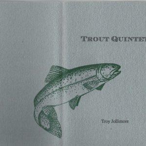 Trout Quintet (signed)